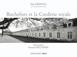 Rochefort et la Corderie royale