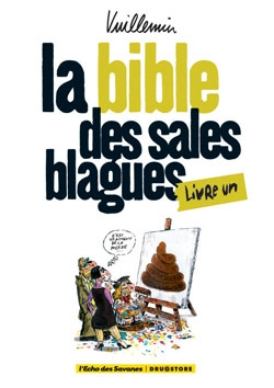 La bible des sales blagues - Tome 01