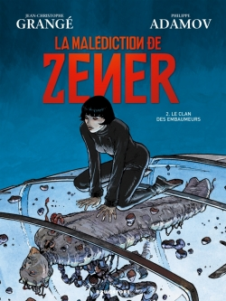 La malédiction de Zener - Tome 02