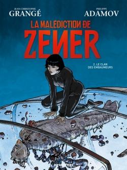 La malédiction de Zener - Tome 02
