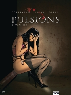 Pulsions - Tome 02