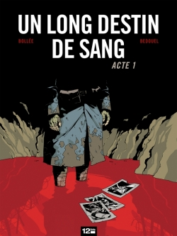 Un Long Destin de sang - Tome 01