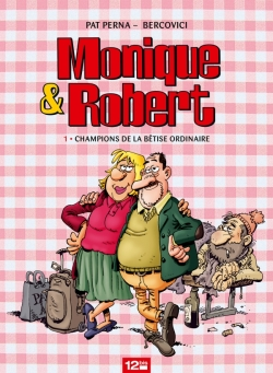 Monique & Robert - Tome 01