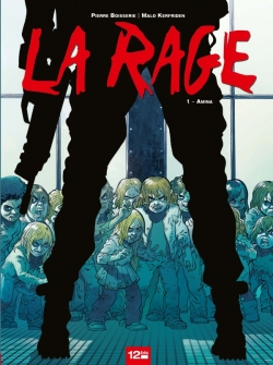 La Rage - Tome 01