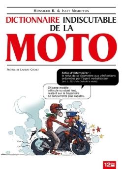 Le Dictionnaire indiscutable de la moto