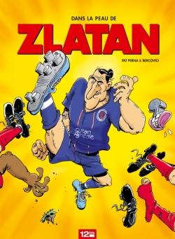 Dans la peau de Zlatan - Tome 01
