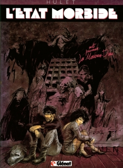 L'État morbide - Tome 01