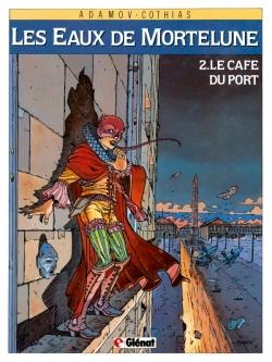 Les Eaux de Mortelune - Tome 02