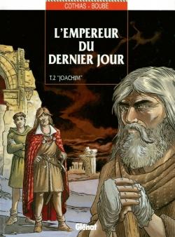 L'Empereur du dernier jour - Tome 02