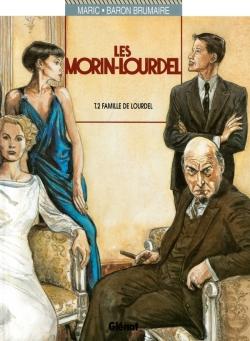 Les Morin-Lourdel - Tome 02