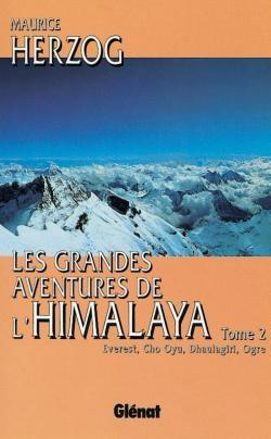 Les grandes aventures de l'Himalaya