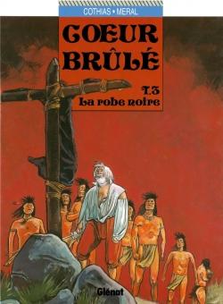 Coeur Brûlé - Tome 03