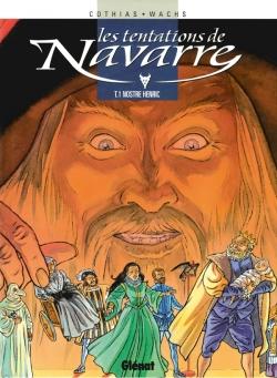 Les Tentations de Navarre - Tome 01