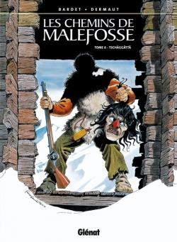 Les Chemins de Malefosse - Tome 06