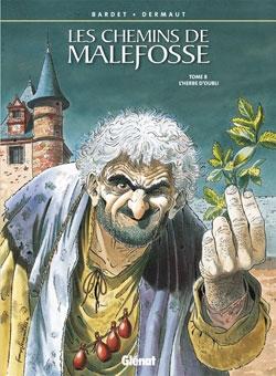 Les Chemins de Malefosse - Tome 08