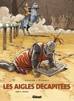 Les Aigles décapitées - Tome 12