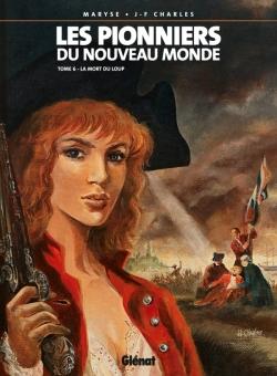Les Pionniers du nouveau monde - Tome 06