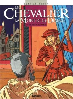 Le Chevalier, la mort et le diable - Tome 01