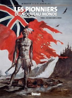 Les Pionniers du nouveau monde - Tome 05