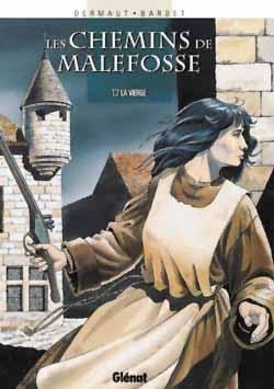 Les Chemins de Malefosse - Tome 07