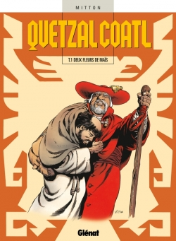 Quetzalcoatl - Tome 01
