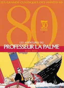 Les Aventures du Professeur La Palme - Intégrale Tomes 01 à 03