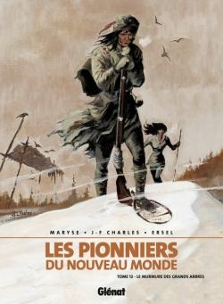 Les Pionniers du nouveau monde - Tome 12