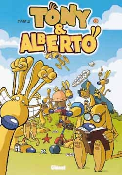 Tony et Alberto - Tome 01