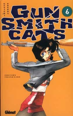 Gunsmith cats - Tome 06