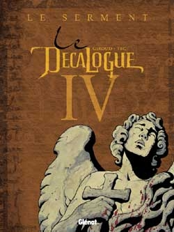 Le Décalogue - Tome 04