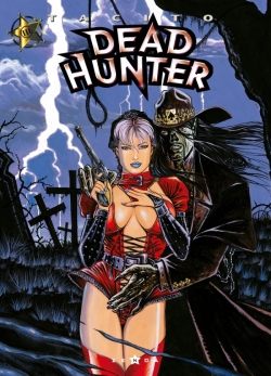 Dead hunter - Tome 03