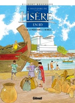 L'Histoire de l'Isère en BD - Tome 01