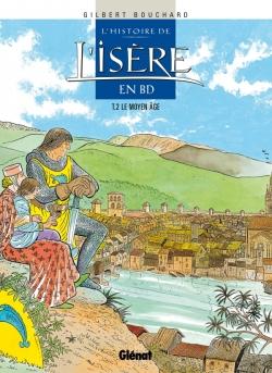 L'Histoire de l'Isère en BD - Tome 02