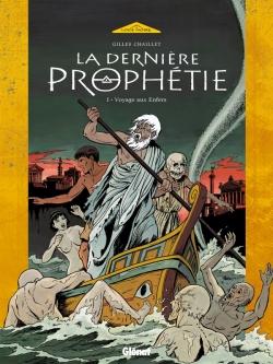 La Dernière Prophétie - Tome 01