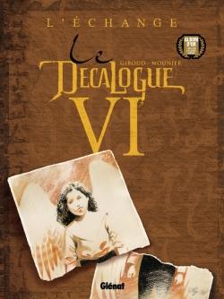 Le Décalogue - Tome 06