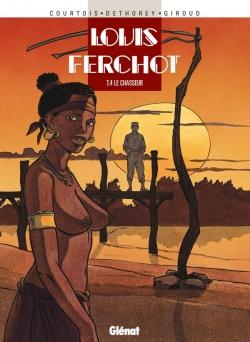 Louis Ferchot - Tome 04