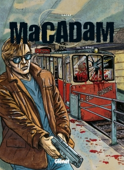 Macadam - Tome 03
