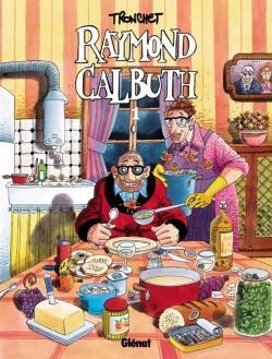 Raymond Calbuth - Tome 01