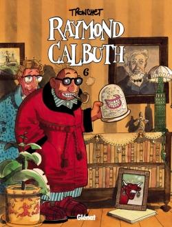 Raymond Calbuth - Tome 06