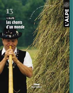 L'Alpe 13 - Les chants d'un monde