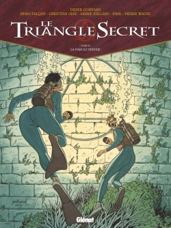 Le Triangle Secret - Tome 06
