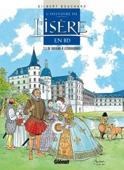L'Histoire de l'Isère en BD - Tome 03