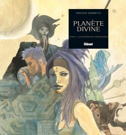 Planète Divine - Tome 02