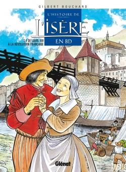 L'Histoire de l'Isère en BD - Tome 04