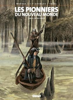 Les Pionniers du nouveau monde - Tome 14