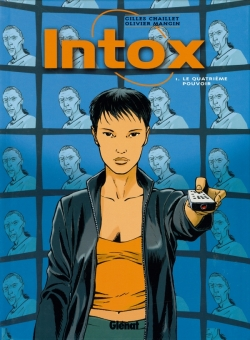 Intox - Tome 01