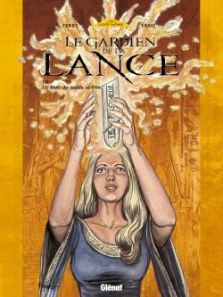Le Gardien de la Lance - Tome 03