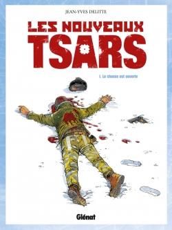 Les Nouveaux Tsars - Tome 01