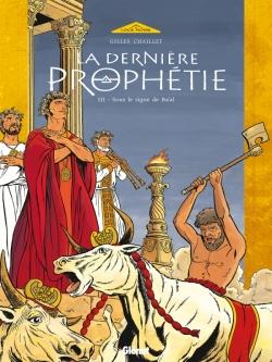 La Dernière Prophétie - Tome 03