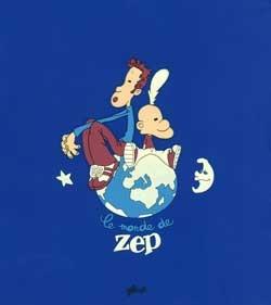 Le Monde de Zep